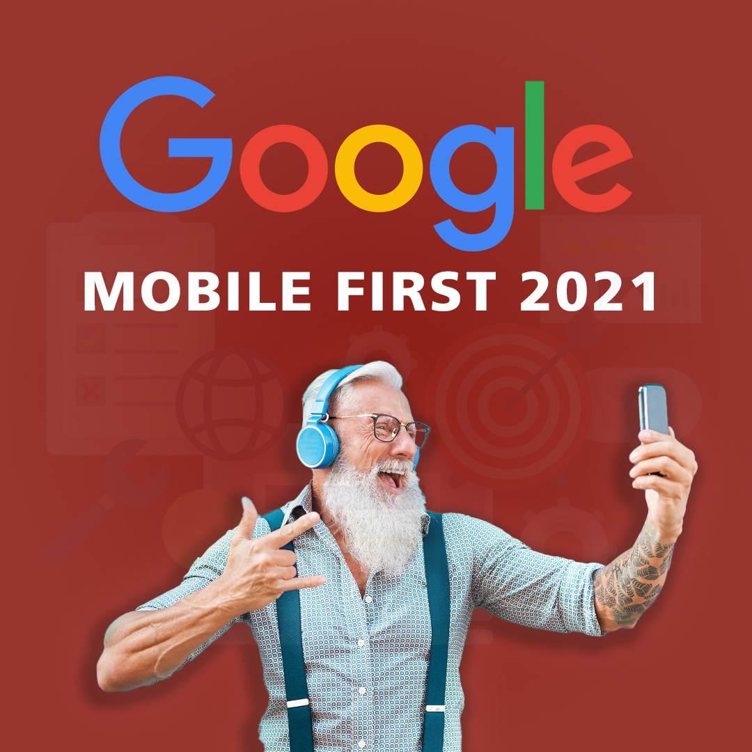 Umstellung auf Google Mobile First 2021
